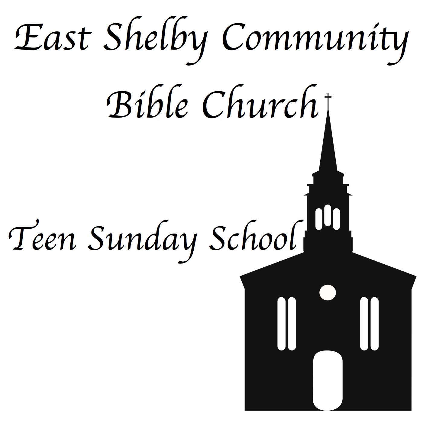 Teen Sunday School - East Shelby Community Bible Church