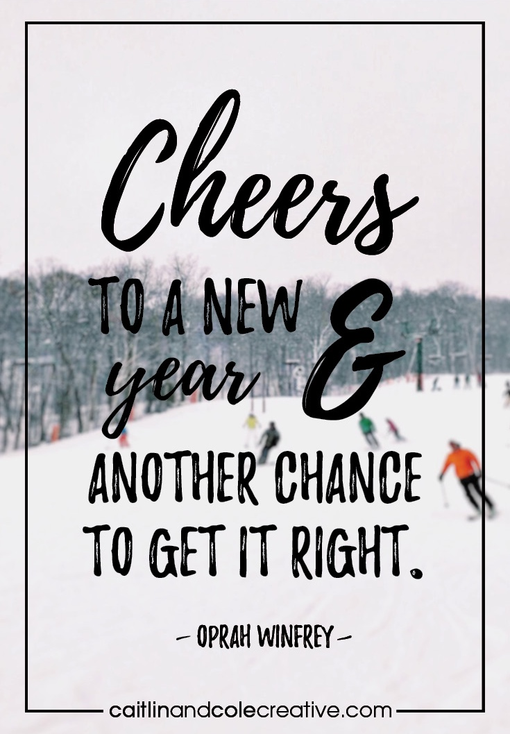 Words to Live By | New Year, New Goals — Caitlin & Cole Creative LLC