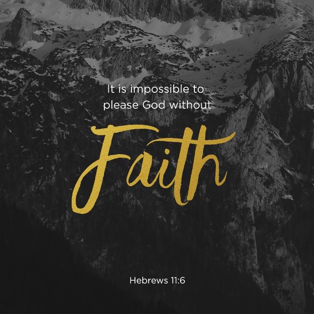 Hebrews 11 6 - 640x640.jpg