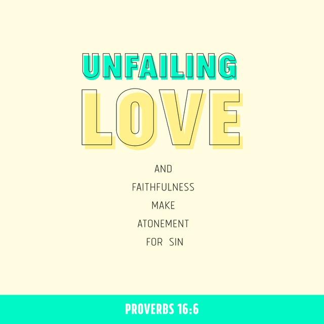 Proverbs 16 6 - 640x640.jpg