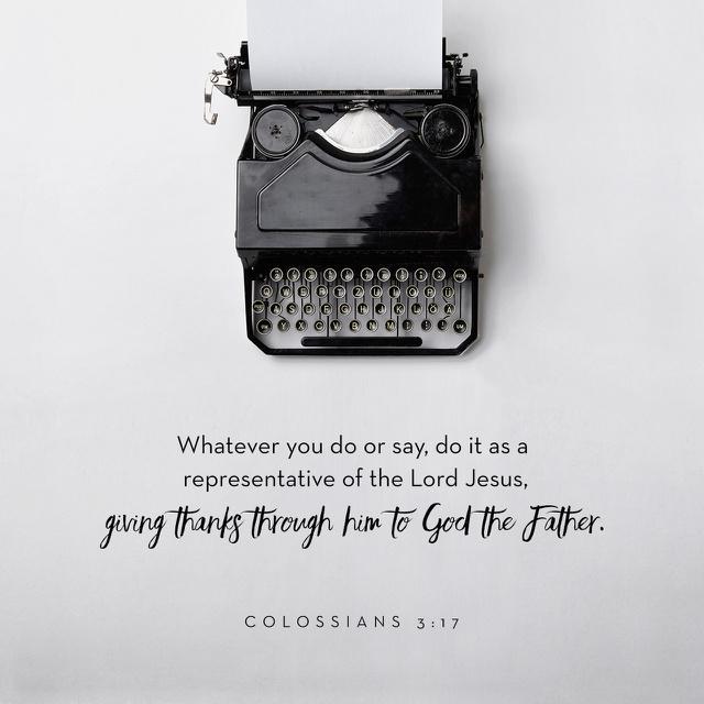 Colossians 3 17 - 640x640.jpg