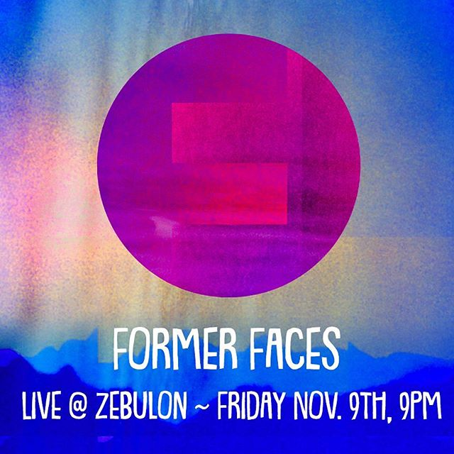!!SHOW ALERT!! This Friday (11/9) at @zebulonla, 9pm. We'll be opening for @filmschoolmusic and playing lots of new tunes including our new single Open The Gates! See you there 🤘 . . #formerfaces #openthegates #livemusic #rockyourfaceoff #supportlocalmusic #silverlakemusic #losangelesmusic #silverlake #thingstodoinla #zebulonla #filmschoolmusic #psychedelicart #psychedelicrock #indieband #indiemusic