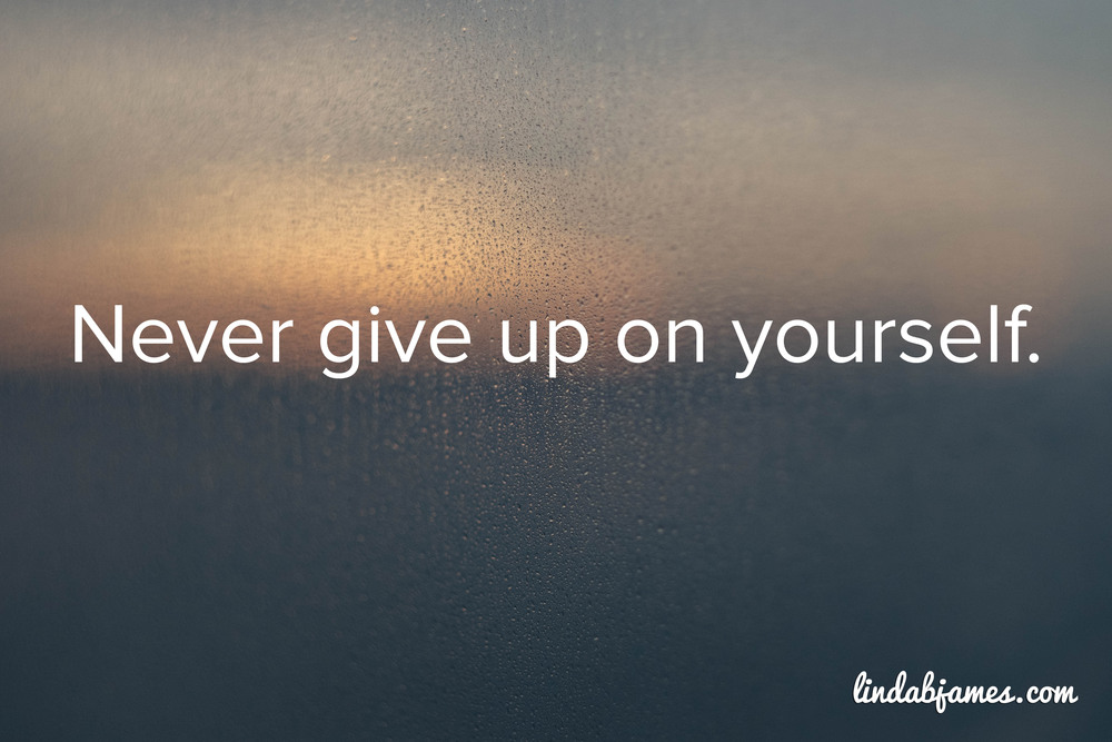 Copy of Never give up!!