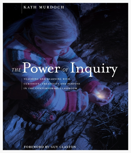 The Power of Inquiry - Kath Murdoch
