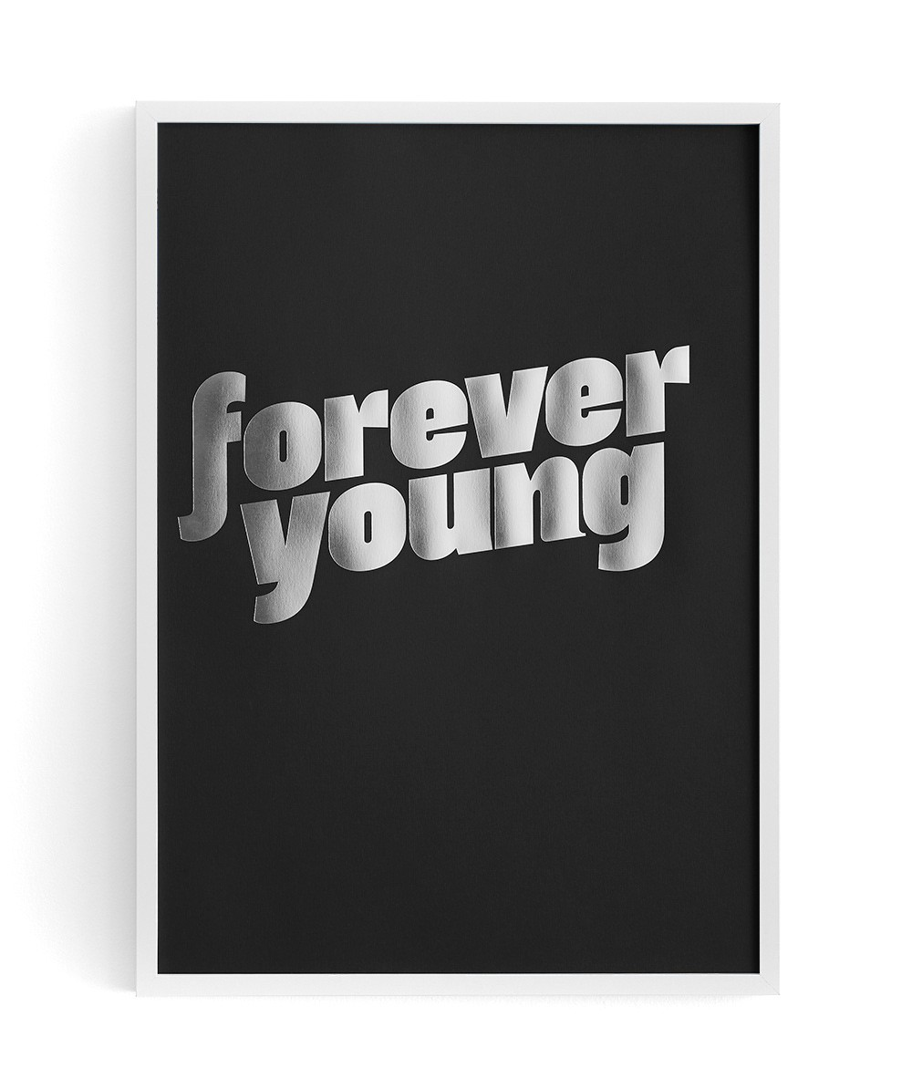 http://www.huntingforgeorge.com/homeware/decor/prints/forever-young-print-hunting-for-george