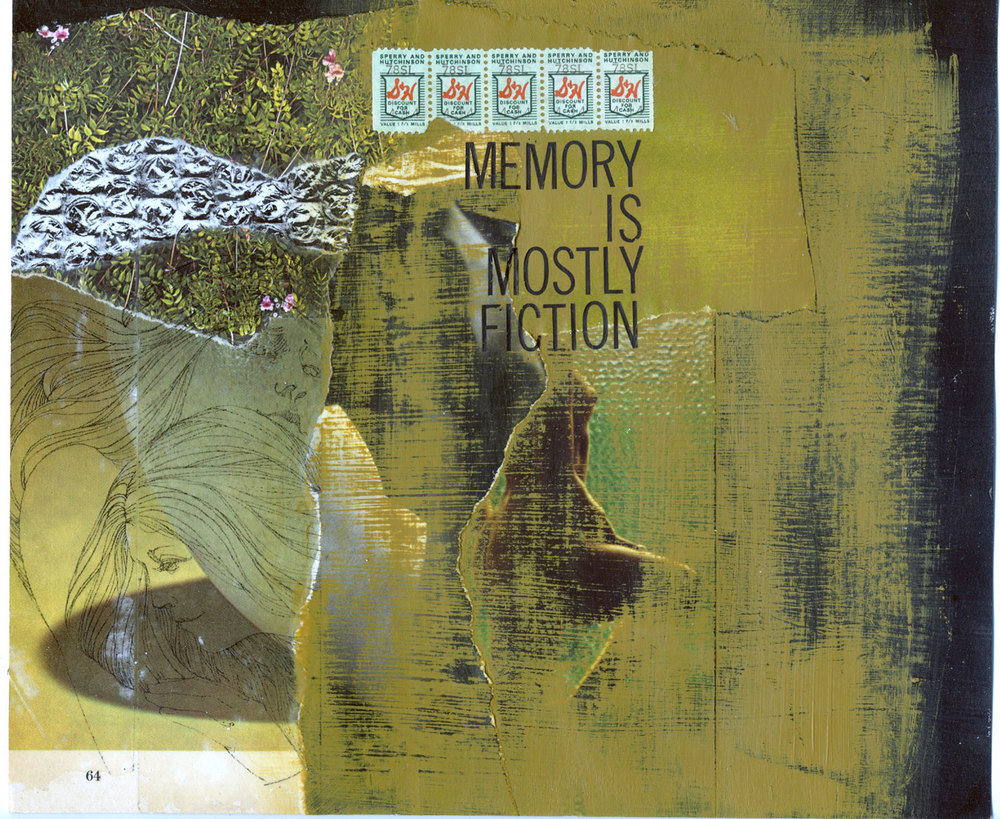 Memory is Mostly Fiction  (2011)