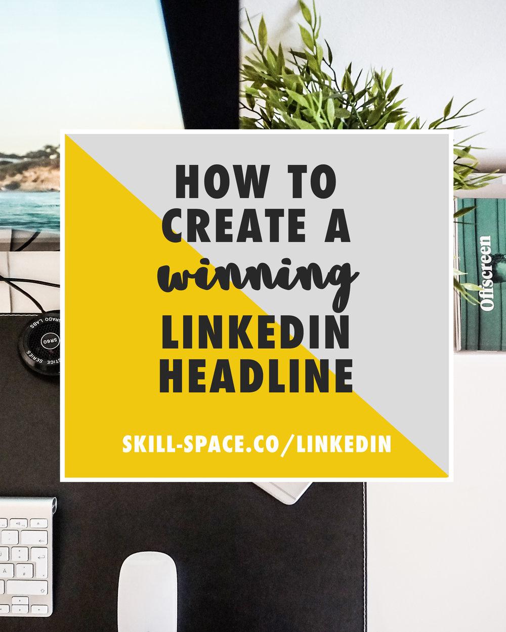 How to create a winning linkedin headline