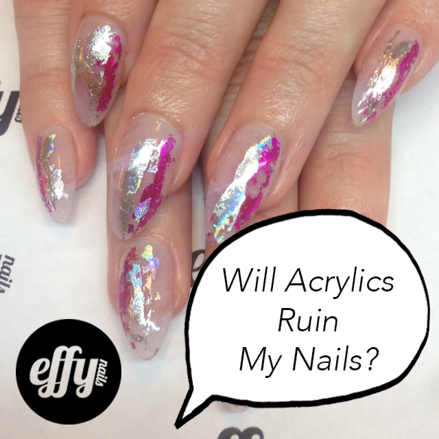 Will Acrylics Ruin My Nails?