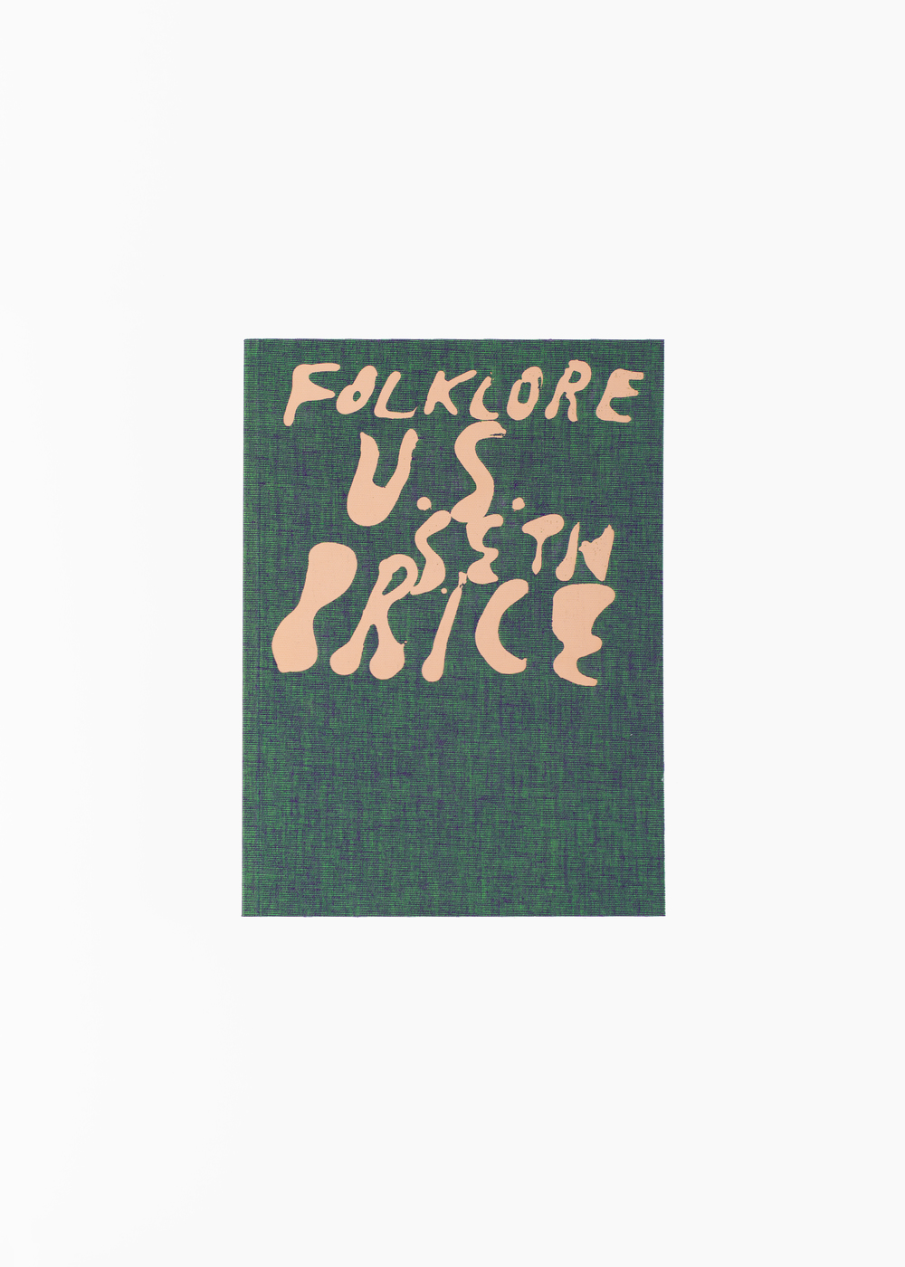Seth Price - Folklore U.S.</br>240 pages 17 x 23 cm</br>Walther König 2015</br>Sold out