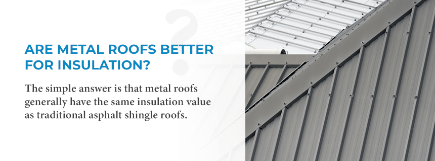 02 - Are Metal Roofs Better for Insulation.png