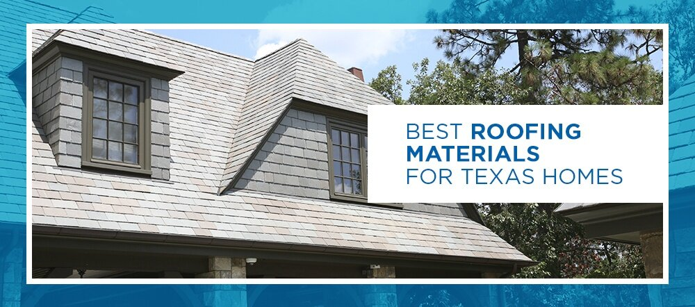 Best Roofing Materials For Texas Homes Huber Associates