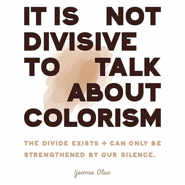 "☝🏽✨👏🏽// Repost: @theafrolatindiaspora // ""Image created by @jeeherpark of words said by - @ijeomaoluo ・・・ ""I've written & commented on this multiple times but as a light skinned black women I don't think it's possible for me to say this too often: . . Colorism is real and it privileges light skinned POC over dark skinned POC.. It is something proven in study after study, in the way we are portrayed in media, and I've seen it first hand time and time again. . . I've seen my own skintone used against darker black women. I've seen how much further I can push discussions on race than darker black women.. . I saw it in school, in the corporate world, in the dating world, and still now as a writer and public figure. . . I have a duty to address it if I do not want to be a tool of white supremacy & an oppressor in my own right. . . All of us who benefit from that privilege do.. . We must talk about colorism, fight it whenever we encounter it and make sure we are doing our part to rectify the imbalance in representation and power with regard to skintone. . . It is not divisive to talk about colorism, the divide exists & can only be strengthened by our silence."" . . — Ijeoma Oluo @ijeomaoluo caption is the artist jeeheipark's quoting her extended thoughts on her quote about colorism. - - ""jeeheipark does a great job btw in taking people's thoughts and illustrating them in nice typography:). I love following that ig and learning about other profiles by her artwork's quotes."" -Syd"""