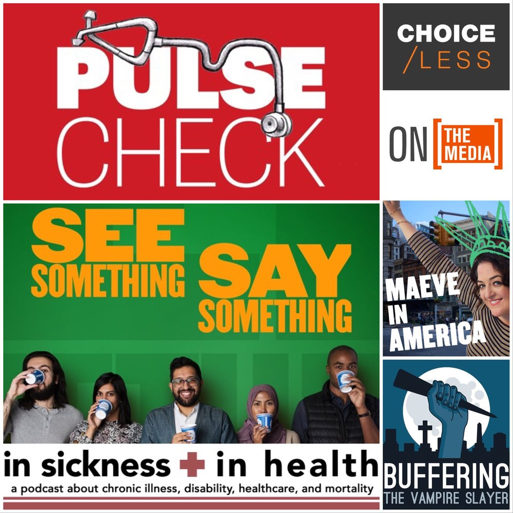 [Image: collage of six podcast recommendations: Pulse Check, See Something Say Something, Choice/Less, On the Media, Maeve in America, and Buffering the Vampire Slayer]