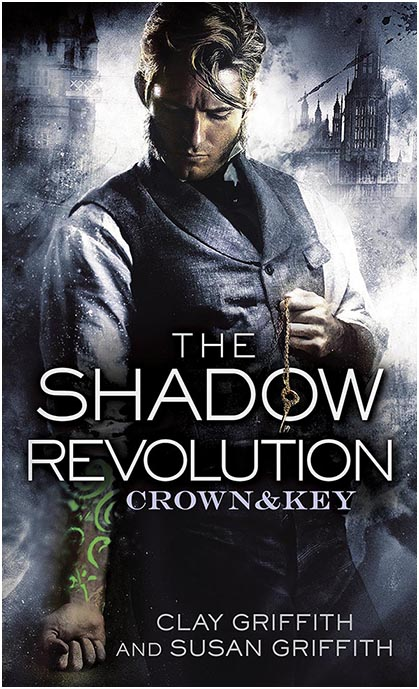 The Shadow Revolution (The Crown and Key Trilogy)