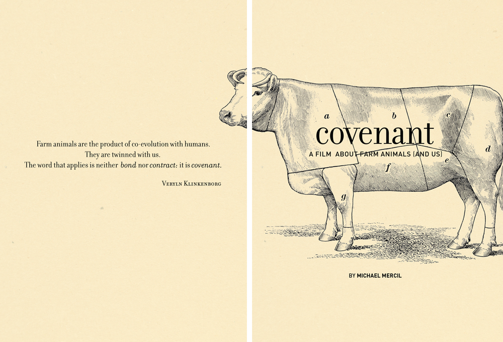 Covenant  was filmed over three years at farmsteads and agricultural fairs throughout Ohio. In it, we hear the voices of farmers reflecting upon the natur  e and economy of keeping livestock; while through it, a narrated poem calls our attention to the anxieties and challenges of the human/farm animal bond.