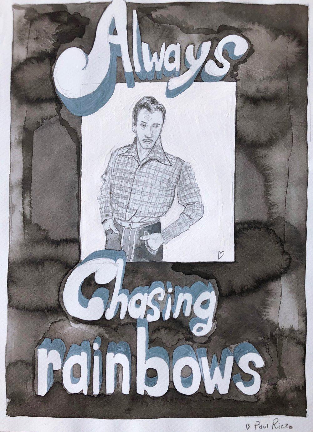 Paul Rizzo - Always Chasing Rainbows