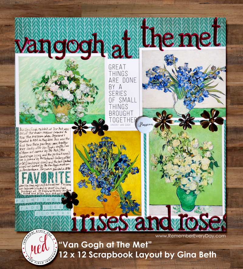 12 x 12 Scrapbook Layout by Gina Beth - Van Gogh at The Met