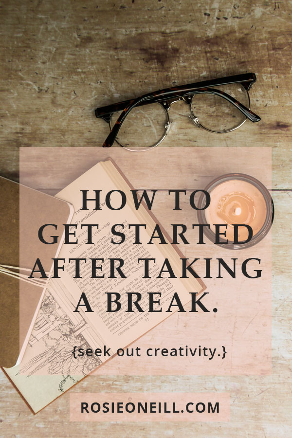 how to get started after taking a break pin title.jpg