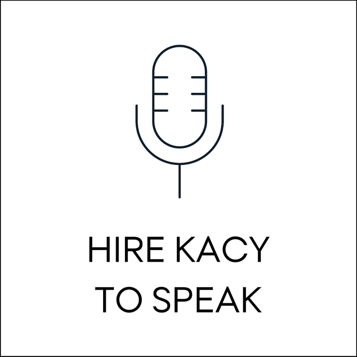 Hire Kacy to Speak.png