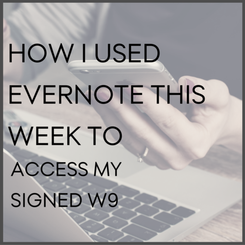 How I used Evernote this week to access my signed W9 — The Inspired ...