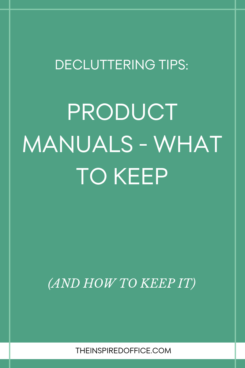 Kacy Paide shares what to do with product manuals - should you toss them and how to keep the ones you need.
