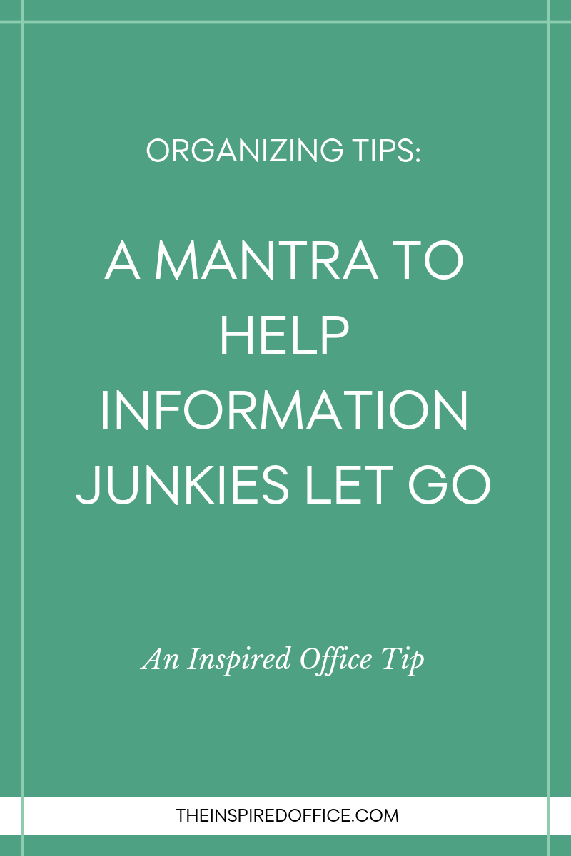 What do you do when you've got lots of good information in the form of magazines and other paper that's ultimately becoming clutter in your home and life, but you don't want to get rid of it because it's 'good information'?