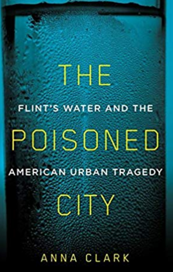 REVIEW: How Flint, Michigan Became America's Poisoned City — The
