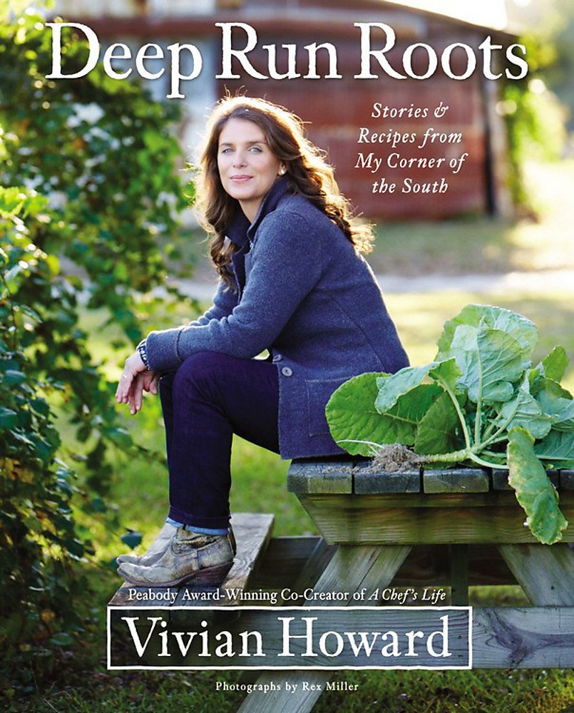 Deep Run Roots by Vivian Howard -
