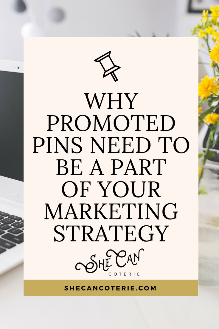 Pinterest's marketing power is rarely fully utilized by business owners. There are loads of perks to investing in Pinterest. Here are our top three reasons why   p romo ted pins are an absolute MUST.   | SheCanCoterie.com
