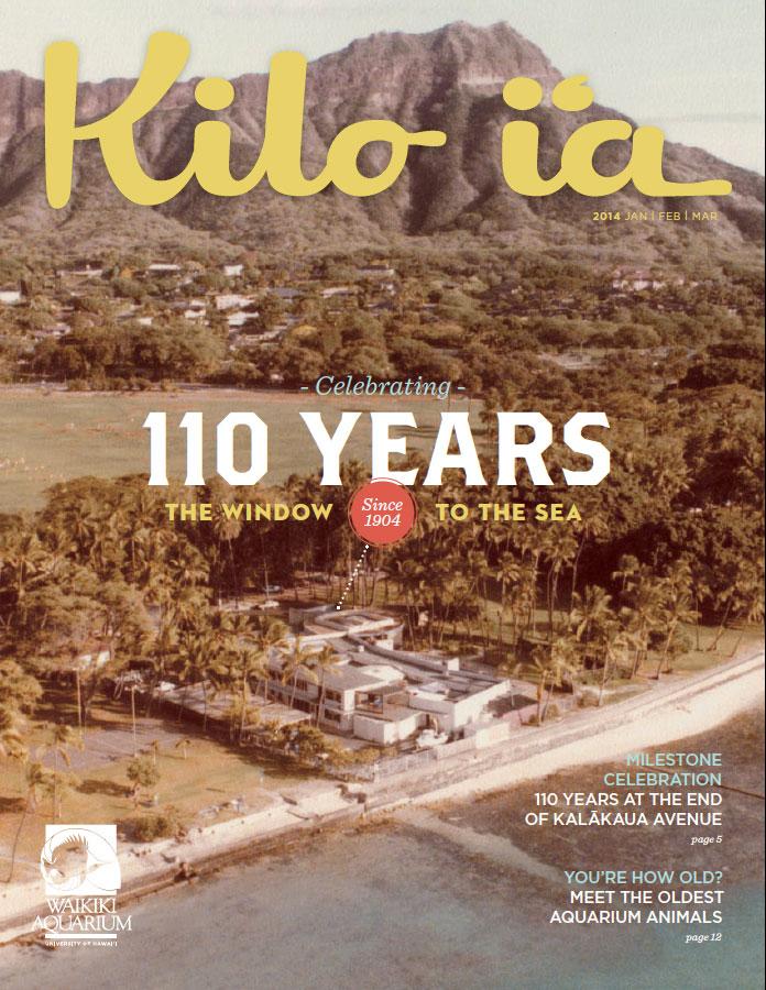 Kilo i'a: 110 Years