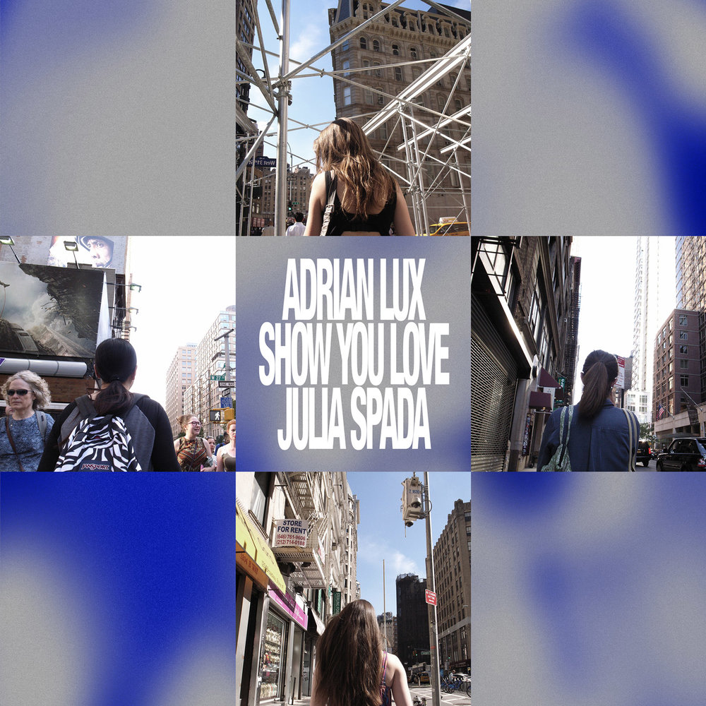 _ADRIAN-LUX_SHOW-YOU-LOVE_iTunes.jpg