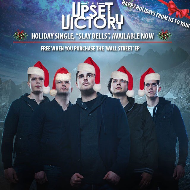 "Getting in the Holiday spirit by sprucing up our promo pic! And, remember our gift from us to you…Starting now until the end of December get two for the price of one! Snag our 'Wall Street' EP and get our holiday single, ""Slay Bells"", for FREE! Purchase 'Wall Street' on Bandcamp & instantly get ""Slay Bells"" as an exclusive bonus track OR download 'Wall Street' at any digital retailer, tag TUV in a screenshot of your purchase, along w/ your email addresss, & we'll email you the track. Come getcha some stocking stuffers! iTunes: http://itunes.apple.com/album/id489488678 Amazon: http://goo.gl/r57Uj9 Bandcamp: https://theupsetvictory.bandcamp.com/ Google Play: http://goo.gl/8gCqrd emusic: http://goo.gl/LvQJ8Z #iTunes #Bandcamp #Spotify #eMusic #GooglePlay #amazon #stockingstuffer #cybermonday #slaybells #theupsetvictory #rock #music #holidays #christmas #single #xmas #song #wallstreet #bands #download #itunes #freemusic #cincymusic #itschristmas"