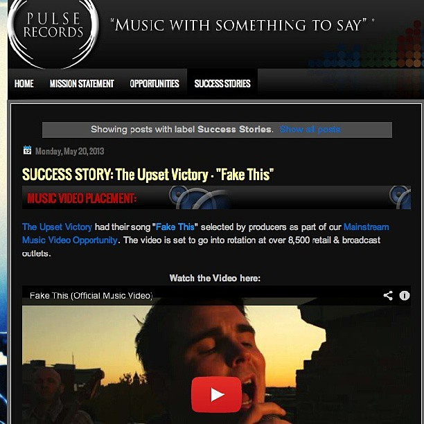 "Great news today courtesy of our friends at Pulse Records… Our newest music video, for our single ""Fake This"", will be debuting at over 8,500 different retail & broadcast outlets throughout the country this summer!      http://www.youtube.com/watch?v=WhbCMbxT7GY      Http://www.pulserecordsusa.com/2013/05/success-story-upset-victory-fake-this.html     #theupsetvictory #pulserecords #musicvideo #outlets #retail #broadcast #rock #pop #fakethis #summer #friends #usa #country #DIY #nuancemedia #media #musicbiz #indieartist #Cincinnati #ohio #cincymusic #feature #friends #singer #band #guitarist #music"
