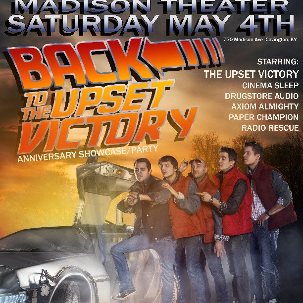 Hey friends @theupsetvictory has its seven year anniversary show Saturday May 4th. If you've been to a show, are a fan, a friend, or have ever wanted to go to a show, this is THE show to attend. Come hear some old & new classics. After this show & Bunbury Music Fest TUV will be writing our next studio release, so come see us live while you can.    Tons of great bands are on this bill!     We'd love to see you all!    Tickets available online:  http://www.madisontheateronline.com/viewevent.php?id=808       #delorean #timemachine #backtothefuture #martymcfly #MichaelJFox #bubblevest #80s #nike #theupsetvictory #concert #docbrown #show #flyer #Cincinnati #covington #Kentucky #Ohio #rock   #tuv #theupsetvictory #concert #tickets #rock #themadisontheater #Cincinnati #covington #ohio #Kentucky #orlando #show @cinema_sleep #probablysneedsafewmorehashtags     Props to @ap_cmm aka Andrew Doench for the photography.