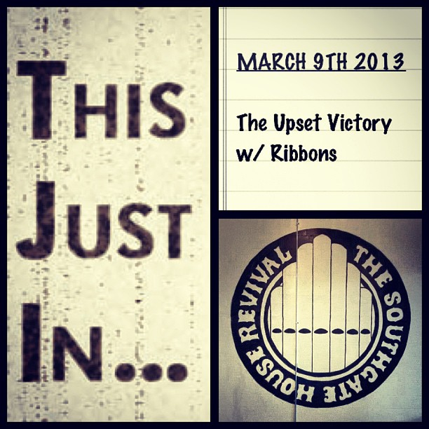 Hey BRAND NEW SHOW announcement! #ribbons #theupsetvictory #tuv #brand #new #show #concert #live #rock #pop #indie #music #support #fun #saturday #local #party #dance #ribbons #killer #comeout #announcement