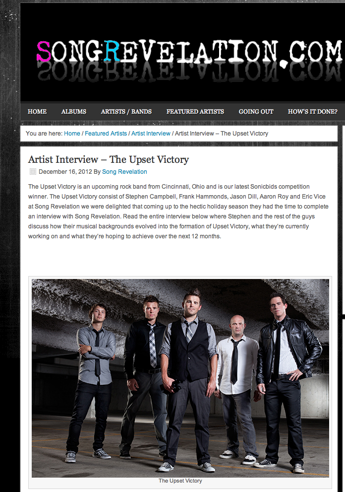 Check out our latest interview and feature courtesy of  Song Revelation ! We discuss an array of topics from our musical backgrounds, to the evolution of TUV, what we're currently working on and what 2013 has in store.    http://songrevelation.com/2012/12/featured-artists/artist-interview/artist-interview-the-upset-victory/