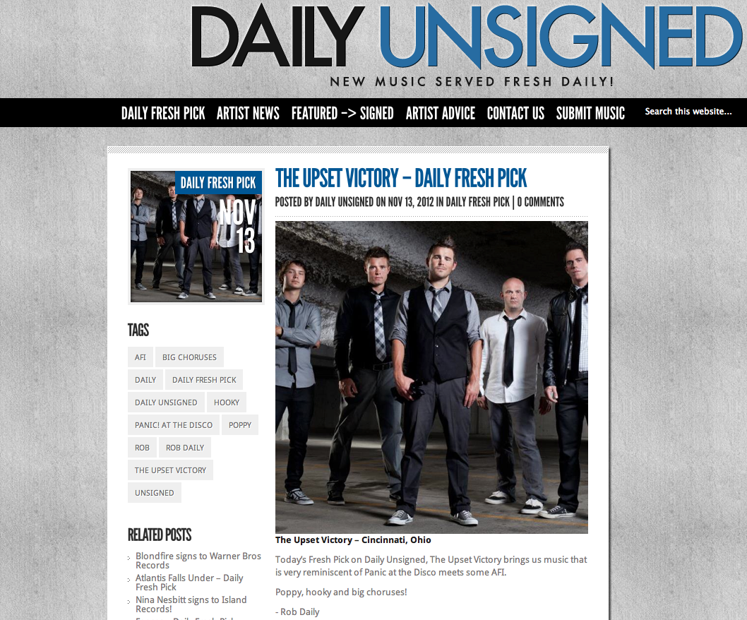 "Daily Unsigned  has featured TUV as one of their ""fresh picks""! This is a real honor considering Daily Unsigned has been a catalyst for a lot of bands in furthering their careers. We appreciate their support as well as yours!   http://dailyunsigned.com/2012/11/13/the-upset-victory-daily-fresh-pick/"