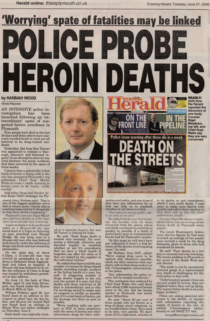 Police warning for drug users to be careful after an unusual spate of heroin-related deaths.