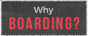 CAIS_Boarding_WhyBoardingButton.png