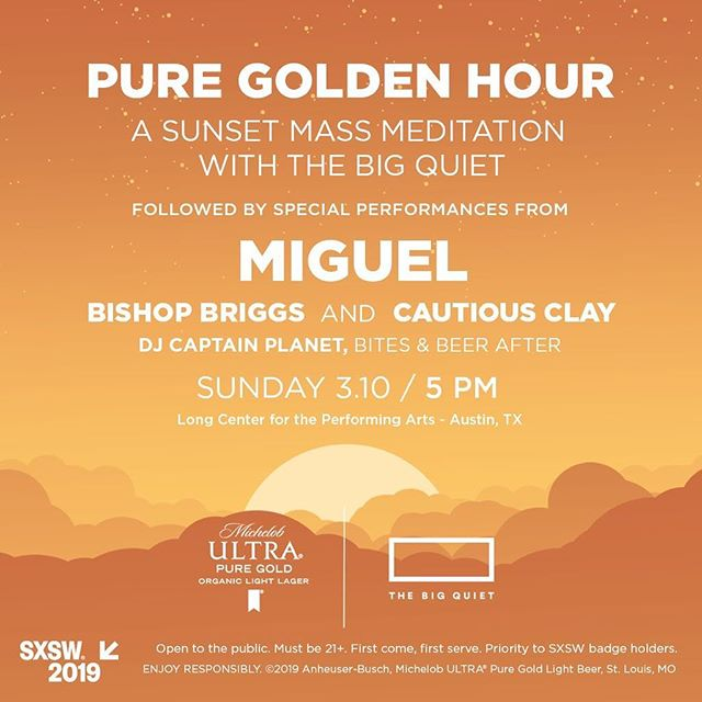 The Big Quiet is coming to SXSW for a 2000 person mass meditation with special performances by Miguel, Cautious Clay and Bishop Briggs — musicians that share our passion for the blend between meditation and modern culture 🙌🏽 - We've partnered with @michelobultra Pure Gold to create a large-scale moment at SXSW that allows people to take a breather from partying and have space to reset & connect— with time for socializing, a DJ, small bites and organic beer, all after the meditation and performances. Join us for this celebration of finding balance on March 10th at Austin's legendary Long Center for the Performing Arts. Free RSVP in bio.