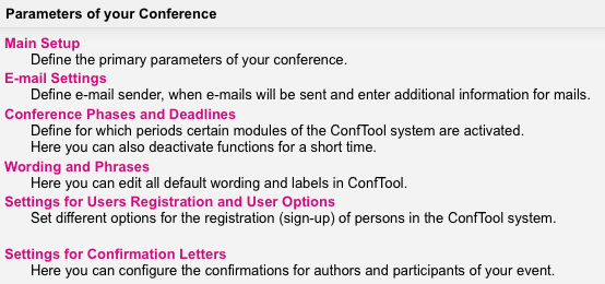 Just one of the configuration menus for ConfTool's powerful paper submission and conference management system