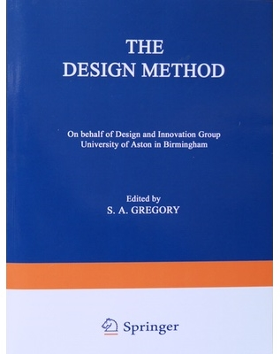 Gregory, S (1966) The Design Method, New York: Springer