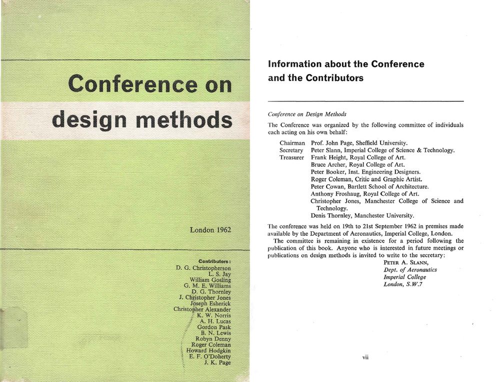 The Design Research Society often traces its origins to the Conference on Design Methods held at Imperial College London in 1962. Organisers from the RCA were Frank Height (1921-2013, a key figure in Industrial Design (Engineering) and in ICSID, and Bruce Archer, then only in his first year at the College.