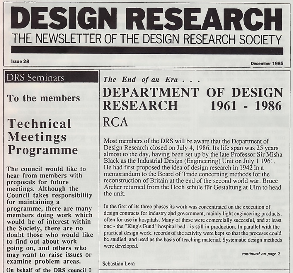 Design Research, the newsletter of the Design Research Society, in December 1986 reflects on the closure of the RCA Department of Design Research (1961-1986).