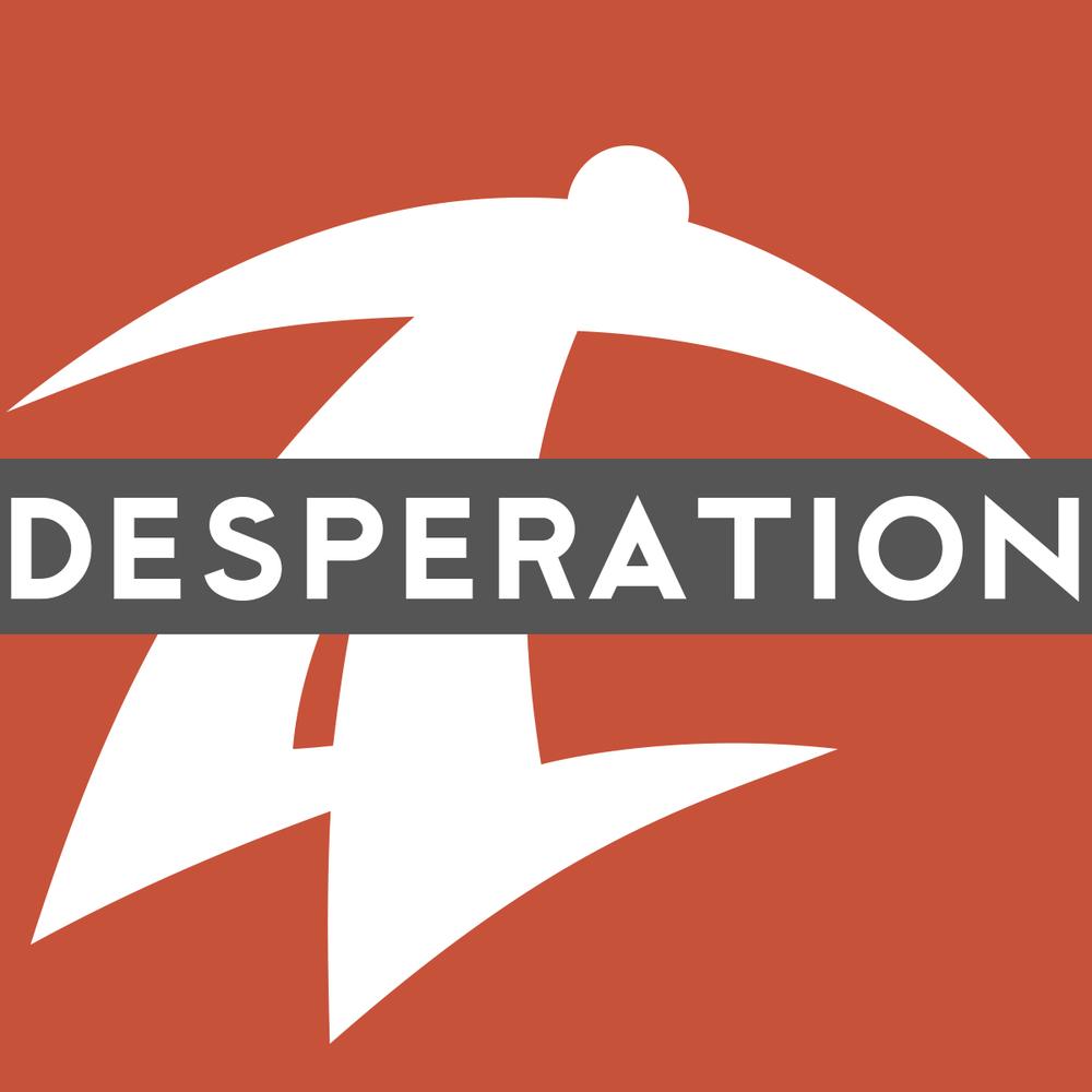 Desperation Conference