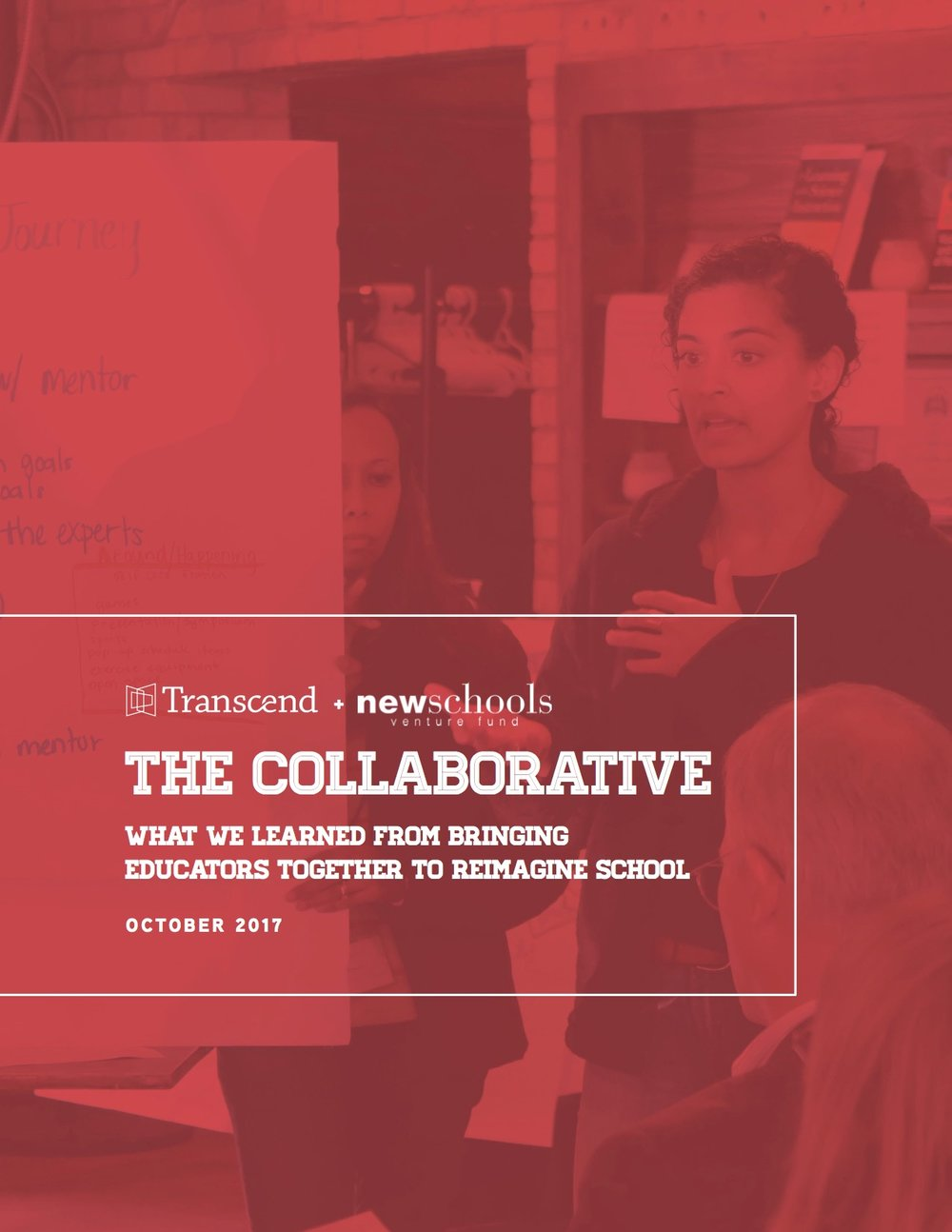 THE COLLABORATIVE: WHAT WE LEARNED FROM BRINGING EDUCATORS TOGETHER TO REIMAGINE SCHOOL   In this report, we share our vision behind Transcend+ NewSchools Collaborative, how we designed and evolved the program, our key results and lessons learned, and the stories of four participating teams (District of Columbia Public Schools, Gestalt Community Schools, Hiawatha Academies, and Spring Branch Independent School District).