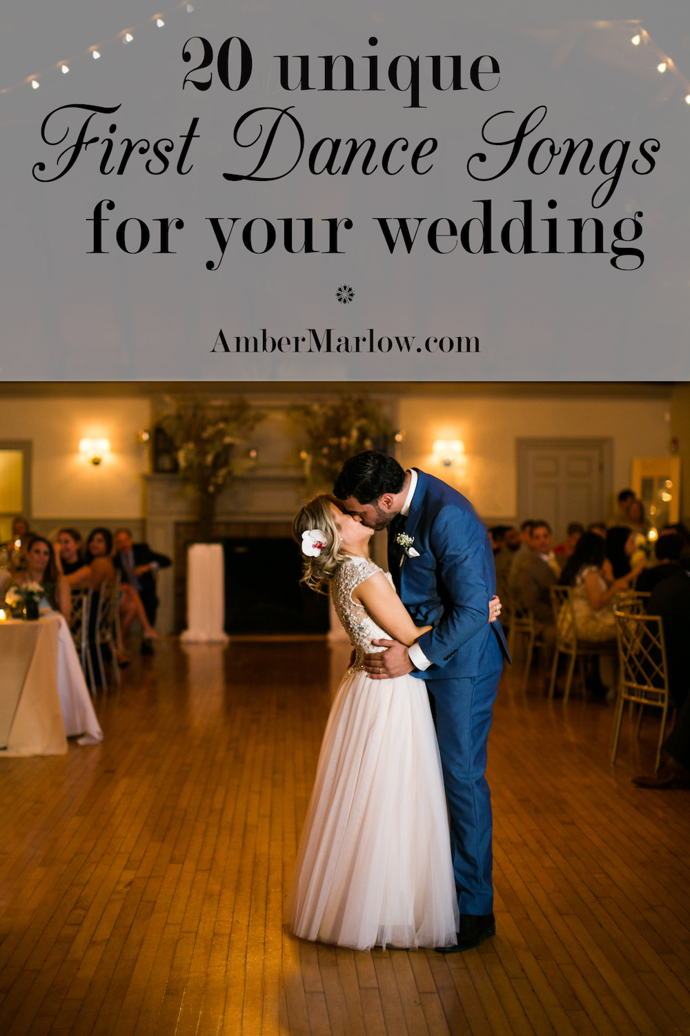 20 unique first dance songs to consider amber marlow for Unique first dance wedding songs