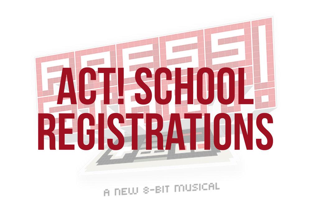 School ACT! Registrations