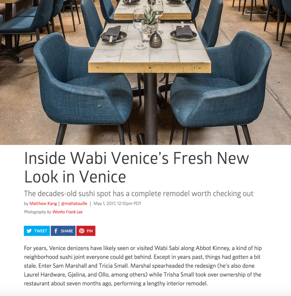 Wabi Venice Update! -  For years, Venice denizens have likely seen or visited Wabi Sabi along Abbot Kinney, a kind of hip neighborhood sushi joint everyone could get behind. Except in years past, things had gotten a bit stale. Enter Sam Marshall and Tricia Small. Marshal spearheaded the redesign (he's also done Laurel Hardware, Gjelina, and Ollo, among others) while Trisha Small took over ownership of the restaurant about seven months ago, performing a lengthy interior remodel.