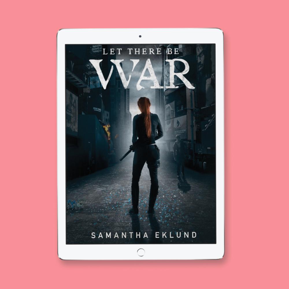 let there be war author samantha eklund
